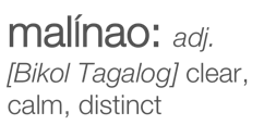 Malinao: adj clear, calm, distinct